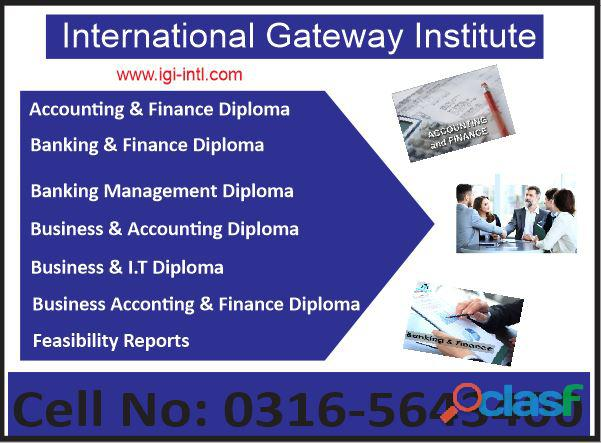 International Gateway Institute Accounting Management Diploma Courses in Islamabad O3165643400,