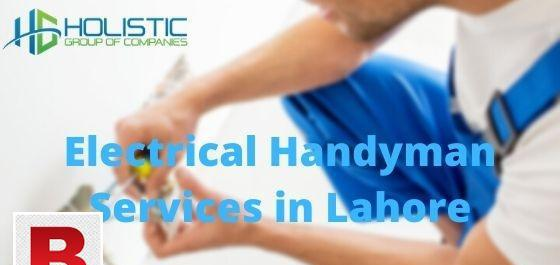 Electrical handyman services in lahore