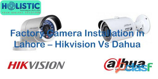 Factory Camera Installation in Lahore – Hikvision Vs Dahua