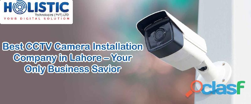 Best CCTV Camera Installation Company in Lahore – Your Only Business Savior