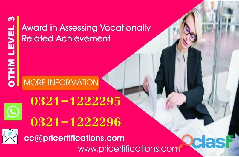 OTHM Level 3 Award in Assessing Vocationally Related Achievement course in pakistan