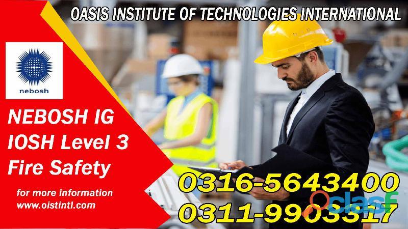 HSE New Nebosh IG Training Course in Islamabad, Lahore, Faisalabad, Pakistan O3165643400 2