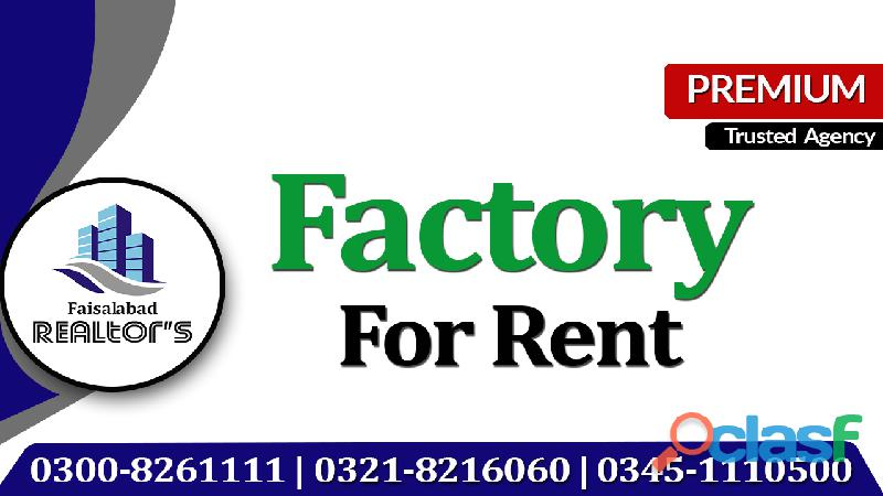 30000 sq ft covered factory available on rent for any type of unit at jarranwala road
