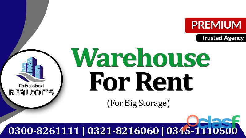 45000 sq ft covered area available for any type of storage at main jarranwala road warehouse for ren